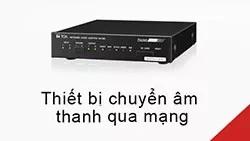 thiet-bi-chuyen-am-thanh-qua-mang